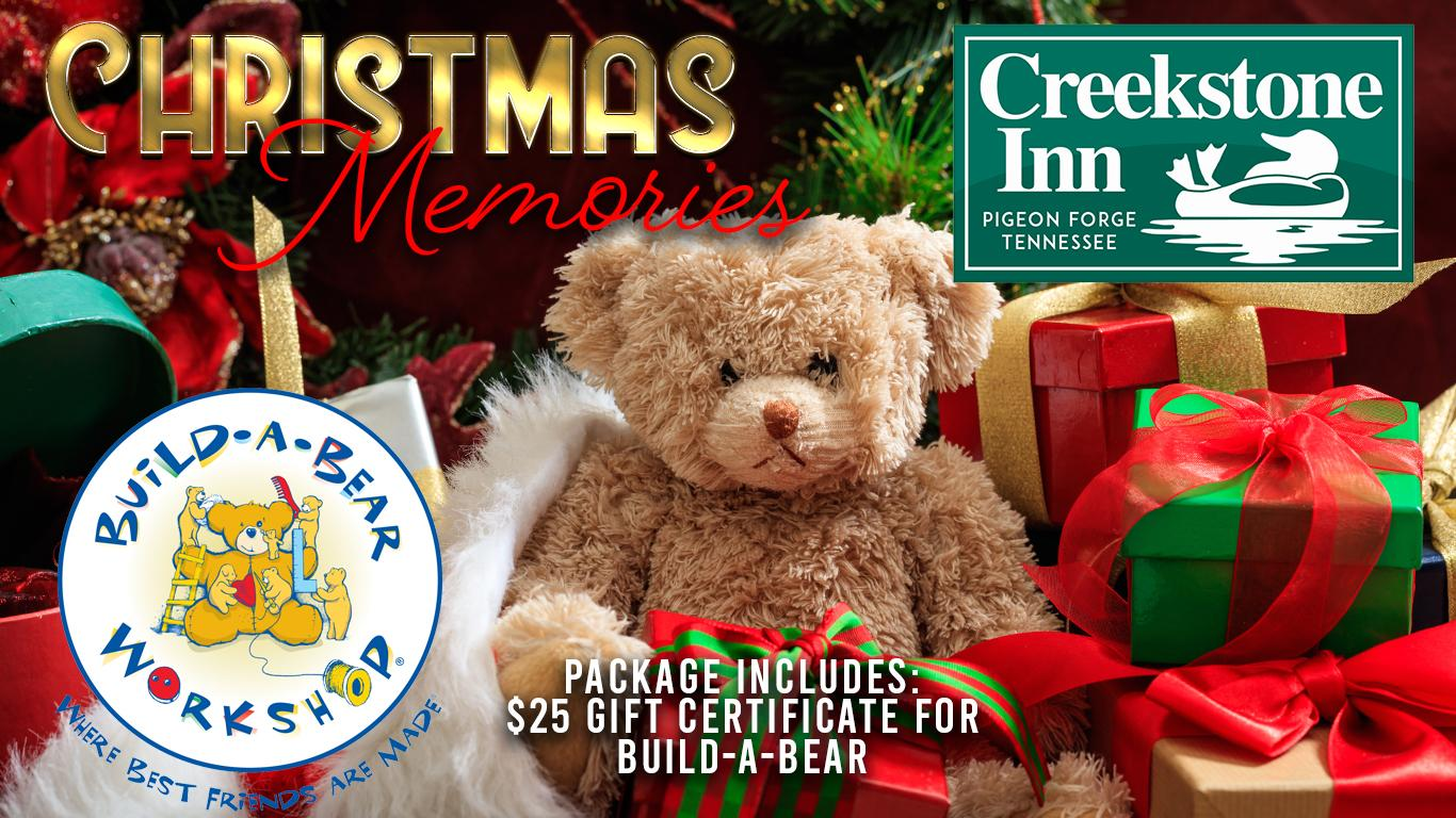 Plush bear set in Christmas decorations and packages. Build-A-Bear logo. Creekstone Inn logo. Includes $25 gift card.