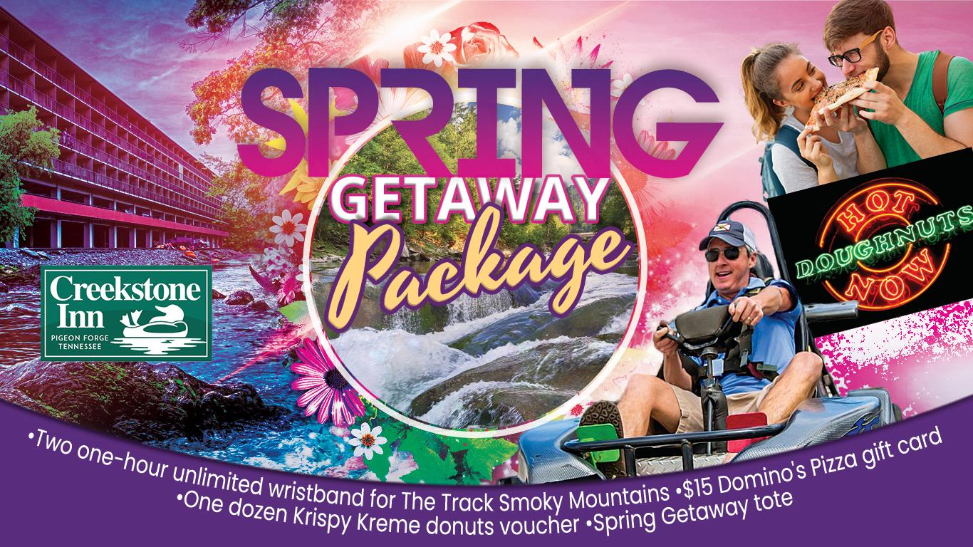 Spring Getaway